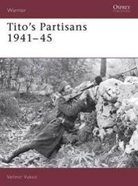 Titos Partisans 1941-45