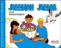 Jobbman jobbar som barnmorska - Anja Ek pdf epub