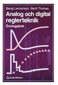 Analog och digital reglerteknik - Övningsbok