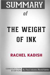 Summary of the Weight of Ink by Rachel Kadish