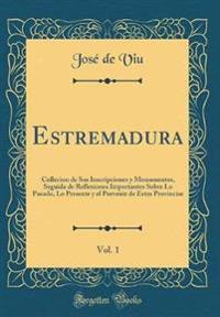 Estremadura, Vol. 1