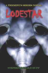 Lodestar: A Terminus Series Novel