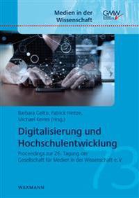 Digitalisierung und Hochschulentwicklung