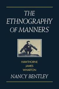 The Ethnography of Manners
