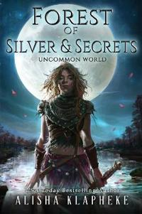 Forest of Silver and Secrets