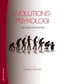 Evolutionspsykologi - - en kritisk introduktion