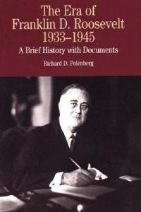 The Era of Franklin D.Roosevelt, 1932-1945
