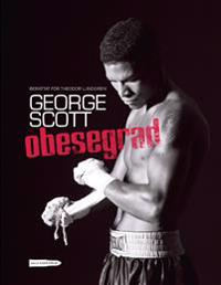 George Scott: Obesegrad