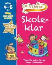 Skoleklar. Gøy med norsk og matte 4-6 år. Gullstjerne