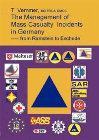 The Management of Mass Casualty Incidends in Germany
