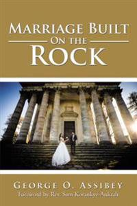 Marriage Built on the Rock