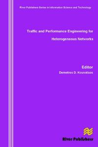 Traffic and Performance Engineering for Heterogeneous Networks