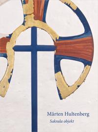 Mårten Hultenberg : sakrala objekt
