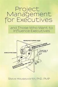 Project Management for Executives