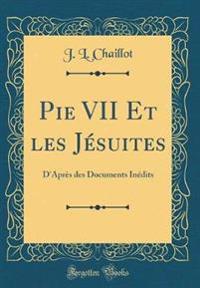 Pie VII Et les Jésuites