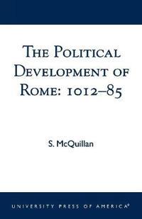 The Political Development of Rome