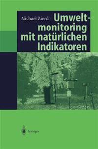 Umweltmonitoring Mit Naturlichen Indikatoren