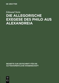 Die allegorische Exegese des Philo aus Alexandreia