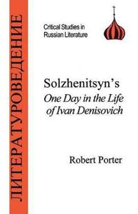 Solzhenitsyn's One Day in the Life of Ivan Denisovich