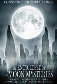 The Encyclopedia of Moon Mysteries