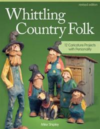 Whittling Country Folk