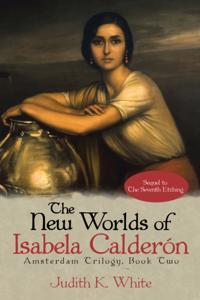 New Worlds of Isabela Calderon