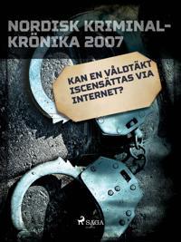 Kan en våldtäkt iscensättas via internet?