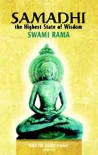 Samadhi, the Highest State of Wisdom