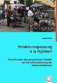 Strukturanpassung à la Fujimori