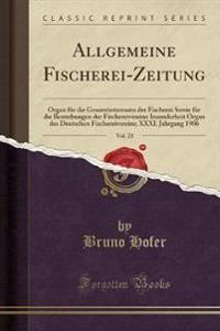 Allgemeine Fischerei-Zeitung, Vol. 21