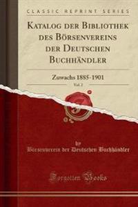 Katalog der Bibliothek des Börsenvereins der Deutschen Buchhändler, Vol. 2
