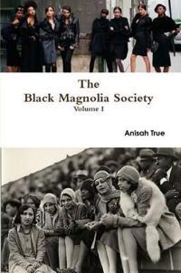 The Black Magnolia Society