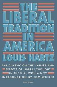 Liberal Tradition in America