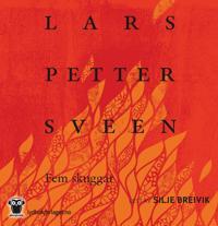 Fem skuggar - Lars Petter Sveen | Inprintwriters.org