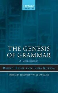 The Genesis of Grammer