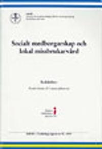 Socialt medborgarskap och lokal missbrukarvård : en studie av missbrukarvården i Lahtis, Kotka, Tavastehus, Norrköping, Västerås och Växjö från 1930-talet till 2000-talet