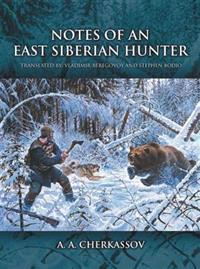 Notes of an East Siberian Hunter