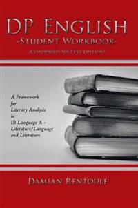 Dp English Student Workbook (Condensed Six-Text Edition)