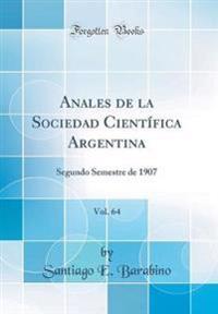 Anales de la Sociedad Científica Argentina, Vol. 64