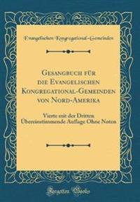 Gesangbuch für die Evangelischen Kongregational-Gemeinden von Nord-Amerika