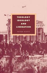 Theology, Ideology and Liberation