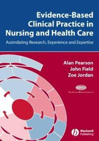 Evidence Based Clinical Practice Nursing