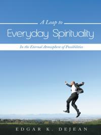 Leap to Everyday Spirituality