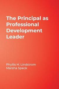 The Principal As Professional Development Leader