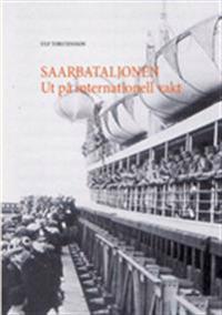 Saarbataljonen : ut på internationell vakt