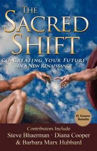 The Sacred Shift