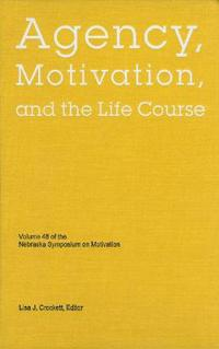 Agency, Motivation, and the Life Course