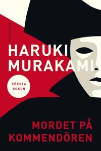 Mordet på kommendören : Första boken