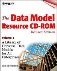 The Data Model Resource CD-ROM, Volume 1: A Library of Universal Data Models for All Enterprises