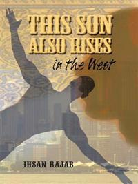 This Son Also Rises in the West